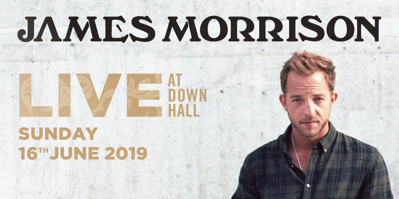 Live at Down Hall - James Morrison (Web Banner)